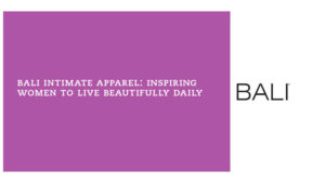Intimate apparel consumer marketing campaign - live beautifully daily