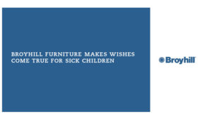 Broyhill strategic partnership campaign with the Make A Wish Foundation