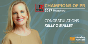 Kelly O'Malley - Champions of PR 2017 PR Week Honoree